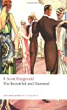 The Beautiful and Damned, F. Scott Fitzgerald, 0199539103