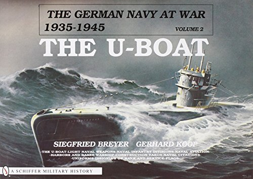 t War: Vol. II  The U-Boat (German Navy at War, 1935-1945) (World War 1 German Submarines)