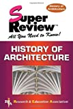 img - for History of Architecture Super Review (Super Reviews Study Guides) by Fiske Kimball (2001-09-11) book / textbook / text book