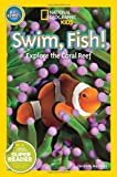 Swim Fish!: Explore the Coral Reef