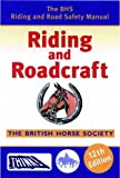 BHS Riding and Roadcraft: 12th Edition