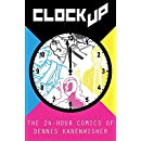 Clock Up: The 24-Hour Comics of Dennis Kanenwisher