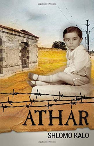 Read Online Athar: A Holocaust coming of age autobiography PDF