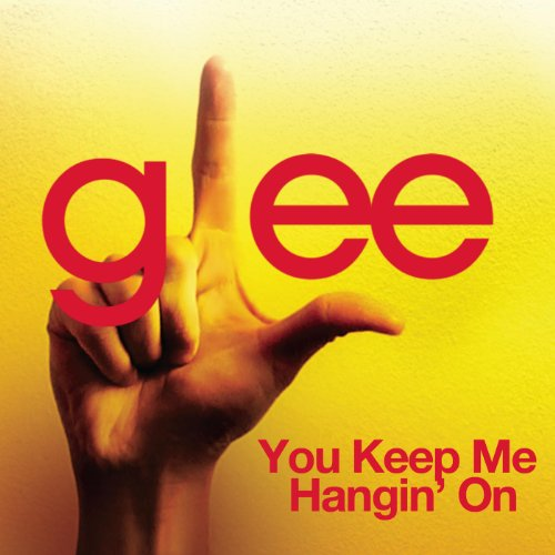 You Keep Me Hangin' On (Glee C...