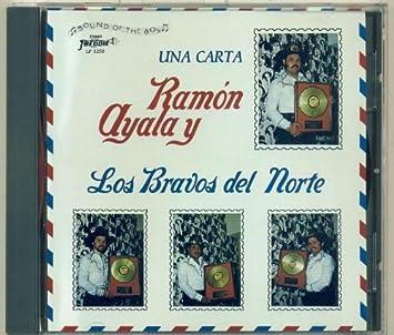 Ramon Ayala y Los Bravos del Norte - Una Carta - Amazon.com ...