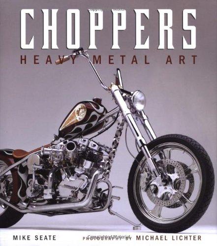 Choppers: Heavy Metal Art