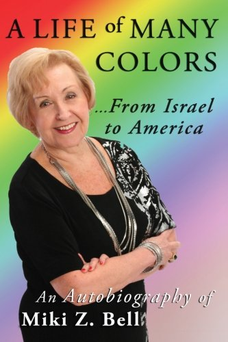 A Life of Many Colors...from Israel to America