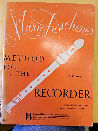 Mario Duschenes Method for the Recorder - Part One for Alto, Sopranino and Bass ()