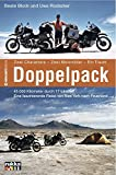 Doppelpack: Zwei Charaktere, zwei Motorräder, ein Traum. Eine faszinierende Reise von New York nach Feuerland