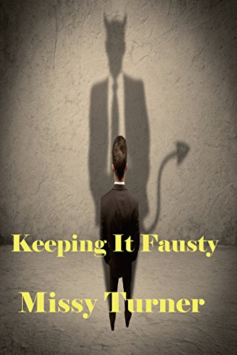 Keeping It Fausty by [Turner, Missy]