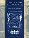 Disciplined Exuberance: The Parish Church of Saint-Maclou and Late Gothic Architecture in Rouen, Linda Elaine Neagley, 0271017163