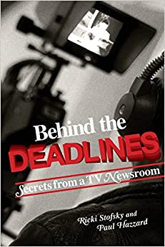 Book Behind the Deadlines: Secrets from a TV Newsroom