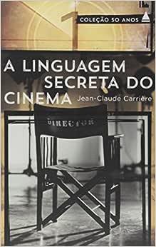 A Linguagem Secreta do Cinema - Livros na Amazon Brasil