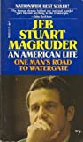 An American Life, Jeb S. Magruder, 0671800965
