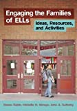 Engaging the Families of ELLs: Ideas, Resources, and Activities
