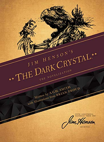 (Jim Henson's The Dark Crystal Novelization )
