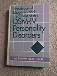Handbook of Diagnosis and Treatment of the DSM-IV Personality Disorders