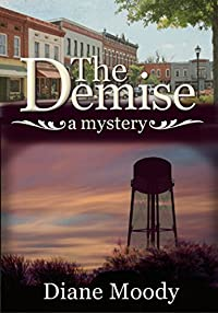 The Demise  by Diane Moody ebook deal