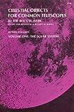 Celestial Objects for Common Telescopes, Thomas W. Webb, 0486209172