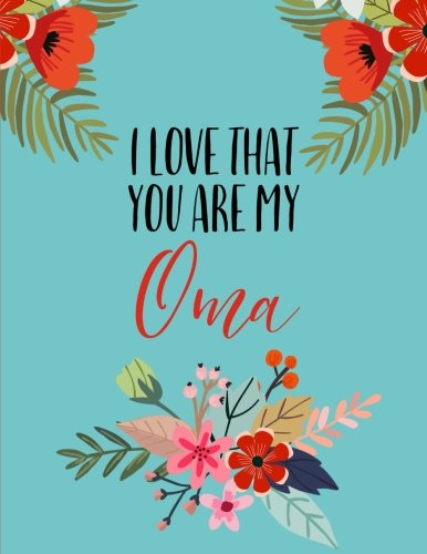 i-love-that-you-are-my-oma-flower-notebook-oma-gifts