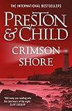 The Crimson Shore: Agent Pendergast, Book 15