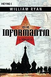 Die Informantin: Roman (German Edition)