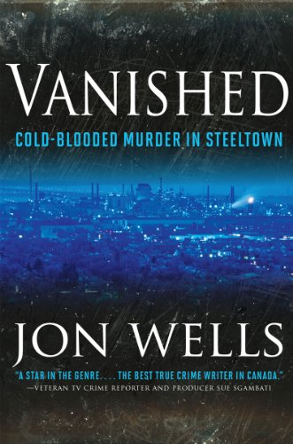 Vanished: Cold-Blooded Murder in Steeltown cover
