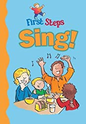 Sing! (First Steps)
