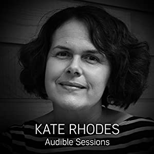FREE: Audible Sessions with Kate Rhodes Speech