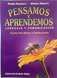 img - for Pensamos y Aprendemos 4 - Lenguaje y Comunicacion (Spanish Edition) book / textbook / text book