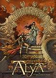 Les arcanes d'Alya, Tome 1 : La chasseresse écarlate