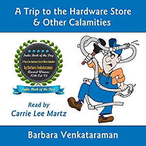 A Trip to the Hardware Store & Other Calamities Audiobook