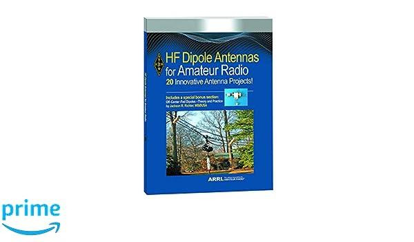 HF Dipole Antennas for Amateur Radio: ARRL Inc