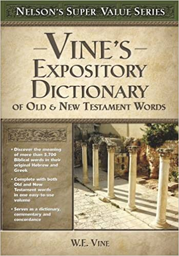 Vines expository dictionary of the old and new testament words vines expository dictionary of the old and new testament words super value series w e vine 9780785250548 amazon books fandeluxe PDF
