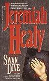 Swan Dive, Jeremiah Healy, 0671743295
