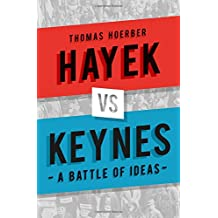 Hayek vs Keynes: A Battle of Ideas