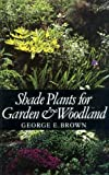 Shade Plants for Garden and Woodland