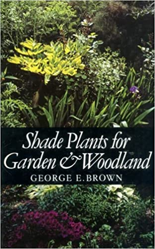 Book Shade Plants for Garden and Woodland