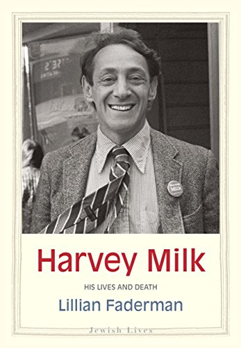 Harvey Milk: His Lives and Death (Jewish Lives)