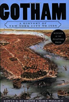 Gotham: A History of New York City to 1898 / Paperback