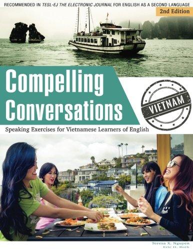 Download Compelling Conversations - Vietnam: : Speaking
