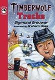 Timberwolf Tracks, Sigmund Brouwer, 1551437341