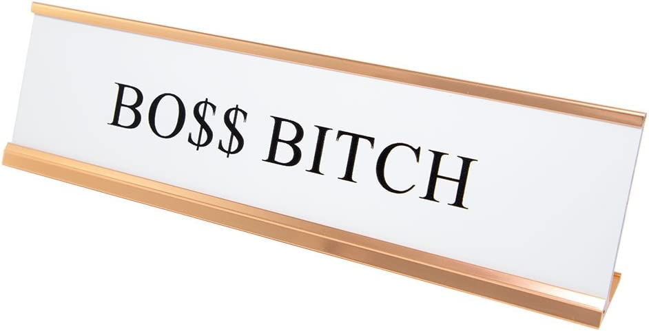 Boss Bitch Nameplate Desk Sign