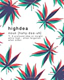 Highdea Journal: Write Down Your High Ideas Before You Forget Them!
