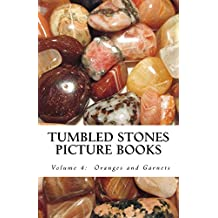Oranges and Garnets (Tumbled Stones Picture Book: Book 4)