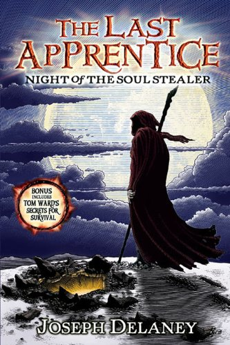 The Last Apprentice: Night of the Soul Stealer (Book 3) ()