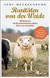 Rarit???ten von der Weide: 66 Nutztiere, die Sie kennenlernen sollten, bevor sie aussterben by Jens Mecklenburg (2014-05-08)