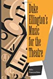 img - for Duke Ellington's Music for the Theatre book / textbook / text book
