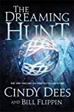The Dreaming Hunt: The Sleeping King Trilogy, Book 2