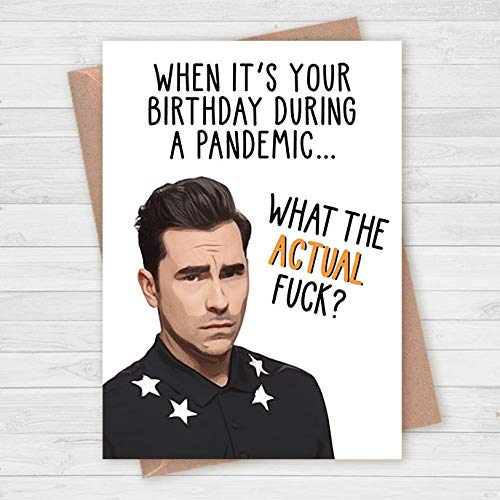 David Rose Quote What The Actual F*ck Funny Schitts Creek Birthday Card Lockdown Pandemic